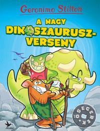 Geronimo Stilton: A nagy dinoszauruszverseny -  (Könyv)