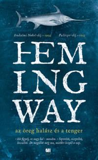 Ernest Hemingway: Az öreg halász és a tenger -  (Könyv)