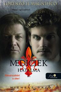 Michele Gazo: Lorenzo Il Magnifico - Firenze végveszélyben! - A Mediciek hatalma 2. -  (Könyv)