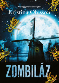 Kristina Ohlsson: Zombiláz -  (Könyv)