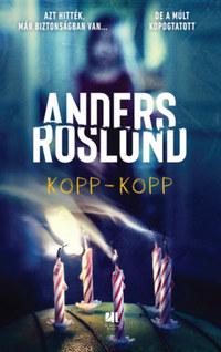 Anders Roslund: Kopp-kopp -  (Könyv)