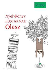 Silvana Brusati, Kerstin Salvador: PONS Nyelvkönyv lustáknak - Olasz -  (Könyv)
