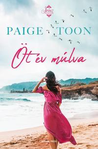 Paige Toon: Öt év múlva -  (Könyv)