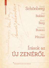 Arnold Schönberg: Írások az új zenéről -  (Könyv)