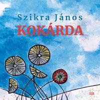 Szikra János: Kokárda -  (Könyv)