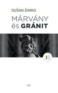 Dusan Simko: Márvány és gránit -  (Könyv)
