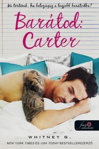 Whitney G.: Barátod: Carter -  (Könyv)