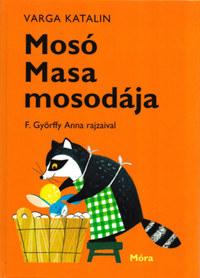 Varga Katalin: Mosó Masa mosodája -  (Könyv)