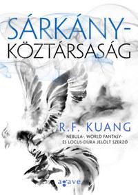 R.F. Kuang: Sárkányköztársaság -  (Könyv)