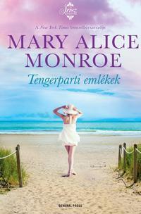 Mary Alice Monroe: Tengerparti emlékek -  (Könyv)