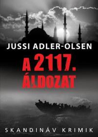 Jussi Adler-Olsen: A 2117. áldozat -  (Könyv)