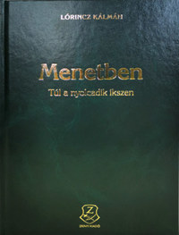 Lőrincz Kálmán: Menetben - Túl a nyolcadik ikszen -  (Könyv)