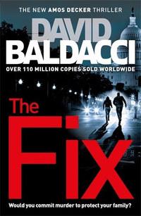 David Baldacci: The Fix -  (Könyv)