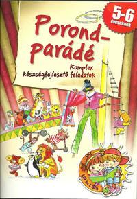 Porond-parádé - komplex készségfejlesztő feladatok 5-6 éveseknek - Komplex kézségfejlesztő feladatok -  (Könyv)