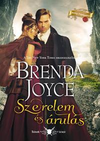 Brenda Joyce: Szerelem és árulás -  (Könyv)