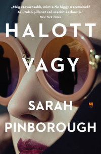 Sarah Pinborough: Halott vagy -  (Könyv)