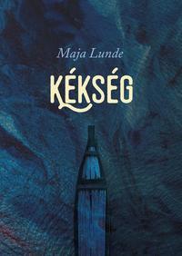 Maja Lunde: Kékség -  (Könyv)