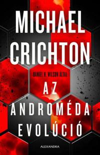 Daniel H. Wilson: Az Androméda evolúció -  (Könyv)