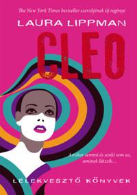 Laura Lippman: Cleo -  (Könyv)