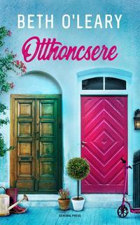 Beth O'leary: Otthoncsere -  (Könyv)