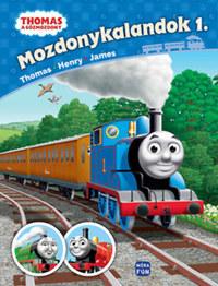 Thomas, a gőzmozdony - Mozdonykalandok 1. - Thomas, Henry, James -  (Könyv)