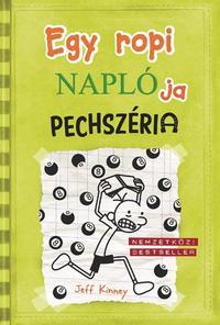 Jeff Kinney: Egy ropi naplója 8. - Pechszéria -  (Könyv)
