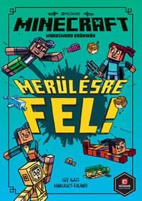 Nick Eliopulos: Minecraft - Merülésre fel! - Woodsword Krónikák 3. -  (Könyv)