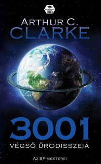 Arthur C. Clarke: 3001 Végső Űrodisszeia -  (Könyv)