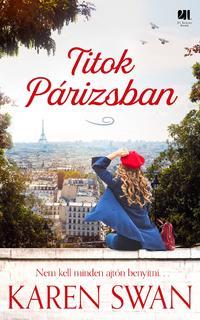Karen Swan: Titok Párizsban -  (Könyv)