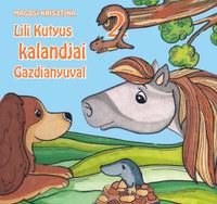 Magosi Krisztina: Lili kutyus kalandjai Gazdianyuval 2. -  (Könyv)