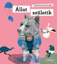 Katy Kimbell, Li Söderberg: Állat születik -  (Könyv)