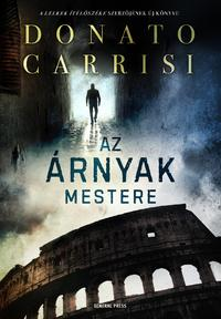 Donato Carrisi: Az árnyak mestere -  (Könyv)