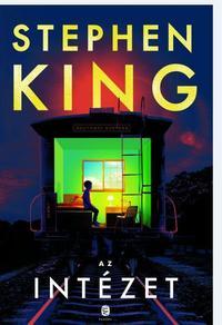Stephen King: Az Intézet -  (Könyv)
