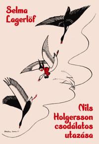 Selma Lagerlöf: Nils Holgersson csodálatos utazása -  (Könyv)