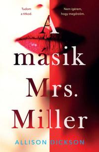 Allison Dickson: A másik Mrs. Miller -  (Könyv)