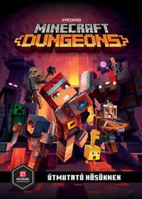 Minecraft Dungeons: Útmutató hősöknek -  (Könyv)