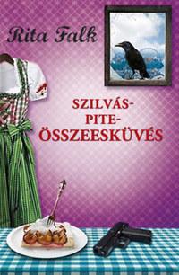 Rita Falk: Szilváspite-összeesküvés -  (Könyv)