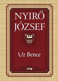 Nyírő József: Uz Bence -  (Könyv)