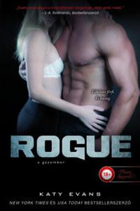 Katy Evans: Rogue - A gazember -  (Könyv)