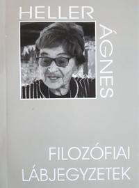 Heller Ágnes: Filozófiai lábjegyzetek -  (Könyv)