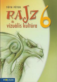 Tóth Péter: Rajz és vizuális kultúra 6. - Munkatankönyv -  (Könyv)
