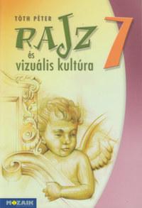 Tóth Péter: Rajz és vizuális kultúra 7. - Munkatankönyv (MS-2337) -  (Könyv)