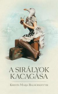 Kristín Marja Baldursdóttir: A sirályok kacagása -  (Könyv)