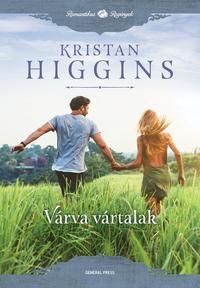 Kristan Higgins: Várva vártalak - Kék Gém Pincészet 3. -  (Könyv)