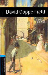 Charles Dickens: David Copperfield - Oxford Bookworms 5. - Oxford Bookworms 5. -  (Könyv)