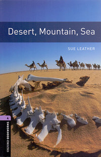 Sue Leather: Desert, Mountain, Sea - Oxford Bookworms 4 -  (Könyv)