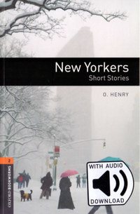 O. Henry: New Yorkers - Oxford Bookworms Library 2 - MP3 Pack -  (Könyv)