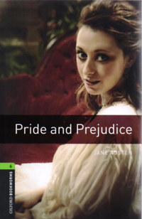 Jane Austen: Pride and Prejudice - Oxford Bookworms 6. -  (Könyv)