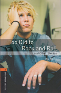 Jan Mark: Too Old to Rock and Roll and Other Stories - Obw 2. -  (Könyv)
