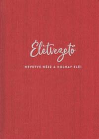 Életvezető - Exkluzív kiadás -  (Könyv)